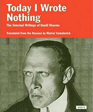 """""""Today I Wrote Nothing"""" by Daniil Kharms (Source: Amazon)"""