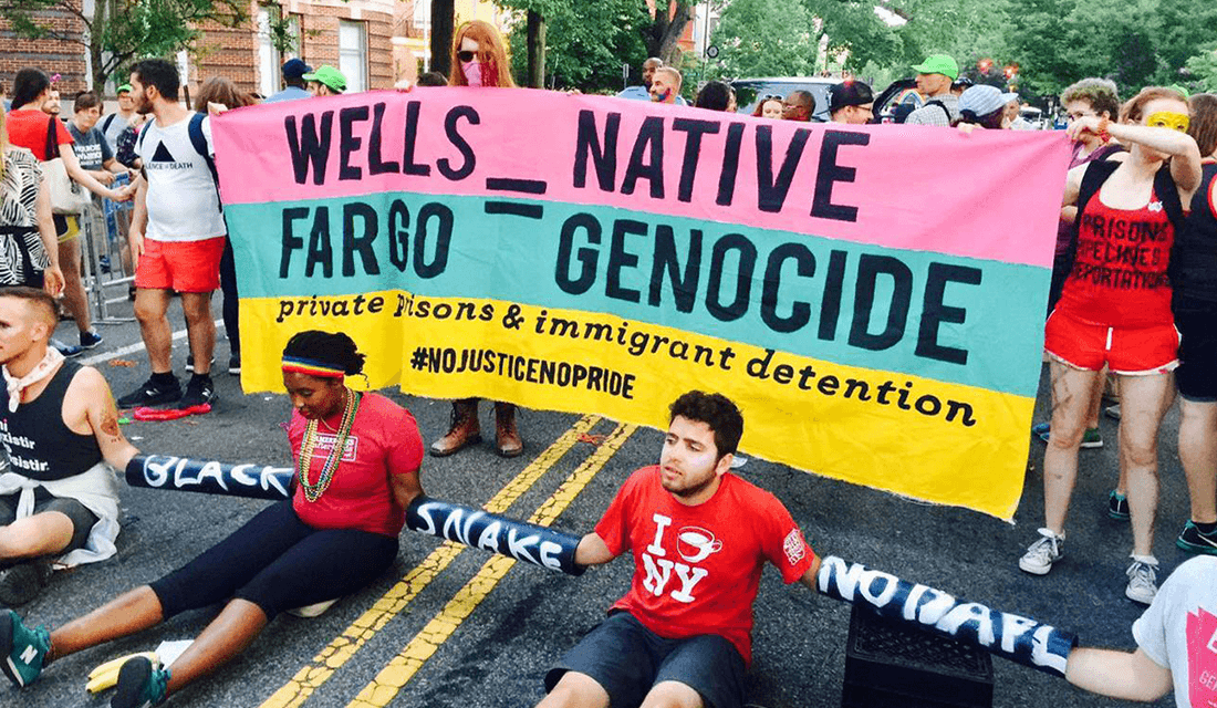 No Justice No Pride Wells Fargo protest (Source: No Justice No Pride/Facebook)