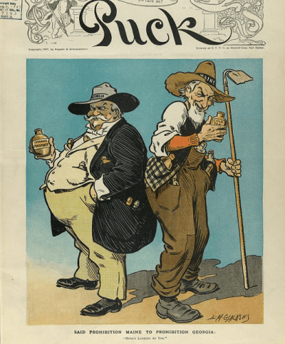 "1907 cartoon by L.M. Glackens from Puck Magazine titled ""Said prohibition Maine to prohibition Georgia: Here's looking at you"" (Source: Library of Congress)"
