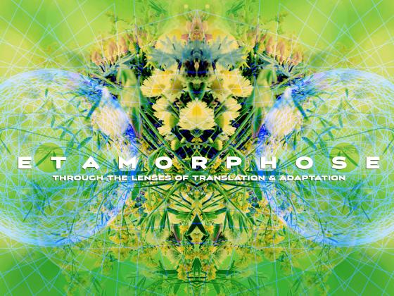 Issue.31: Metamorphoses: Through the Lenses of Translation & Adaptation