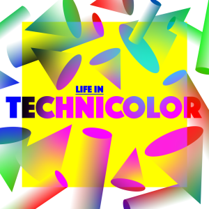 Issue.33: Life in Technicolor