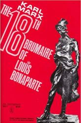 """""""The Eighteenth Brumaire of Louis Napoleon"""" by Karl Marx (Source: Amazon)"""