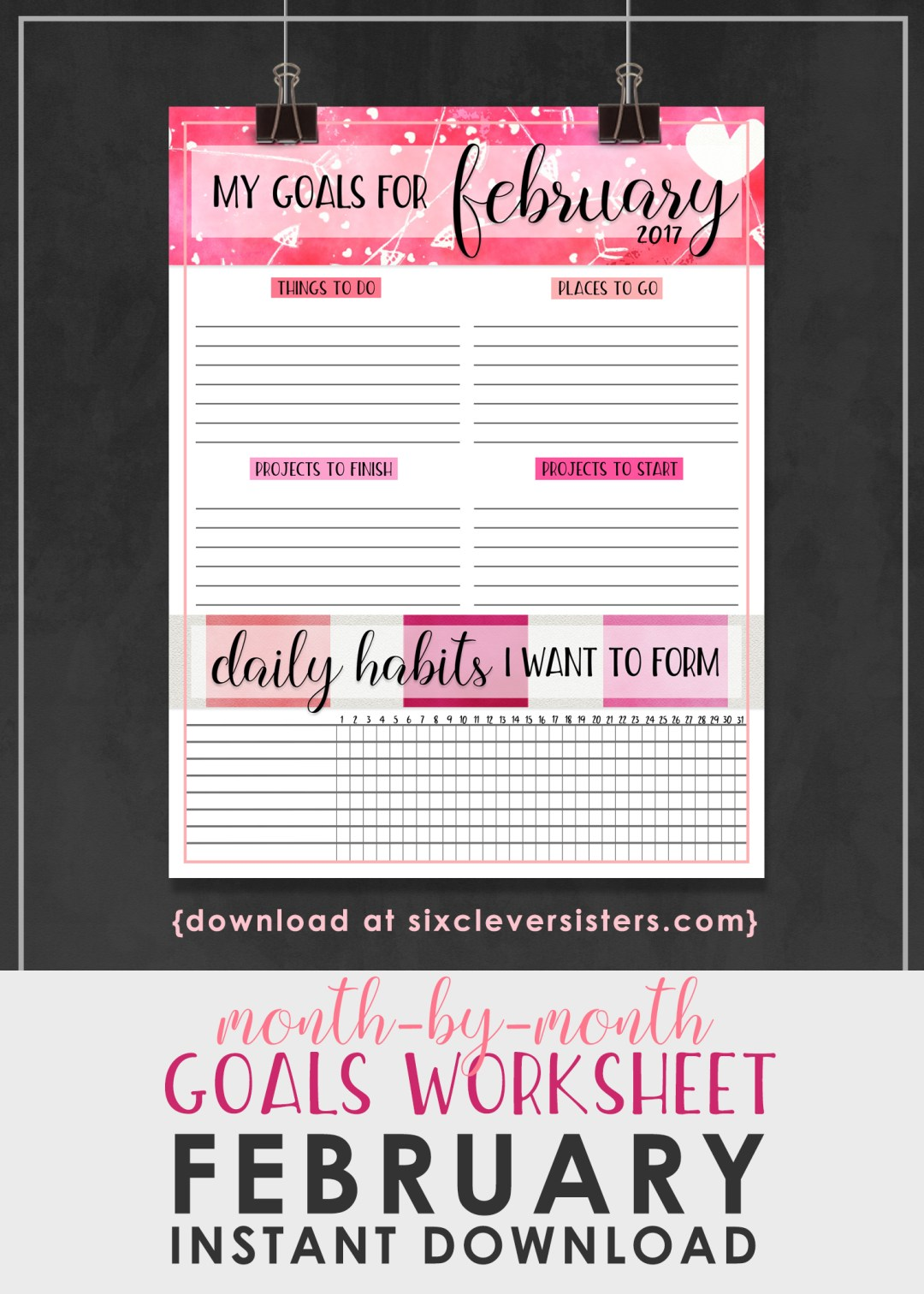 Monthly Goals Worksheet February 2017