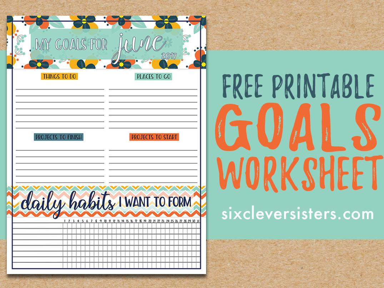 Free Download Goals Worksheet Printable June