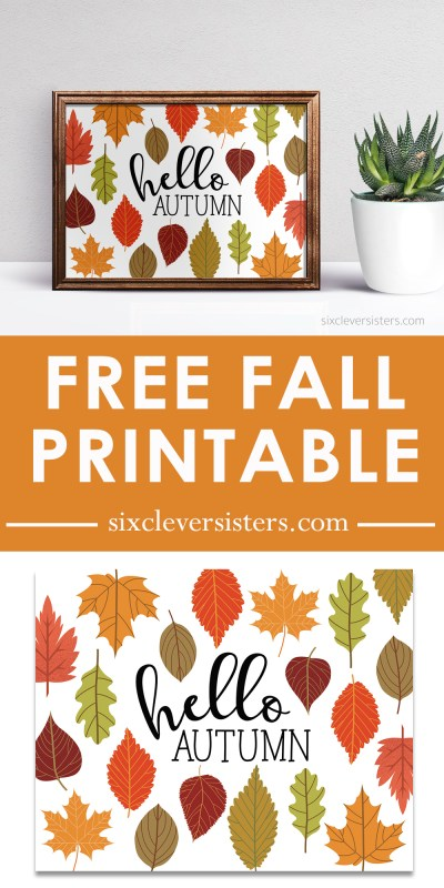 Fall Printables | Free Autumn Printables | Fall Printables Free | Hello Fall Printable | Hello Fall Sign | Free Printable | This HELLO AUTUMN sign is easy to add into your fall decor - get the free printable on the Six Clever Sisters blog!