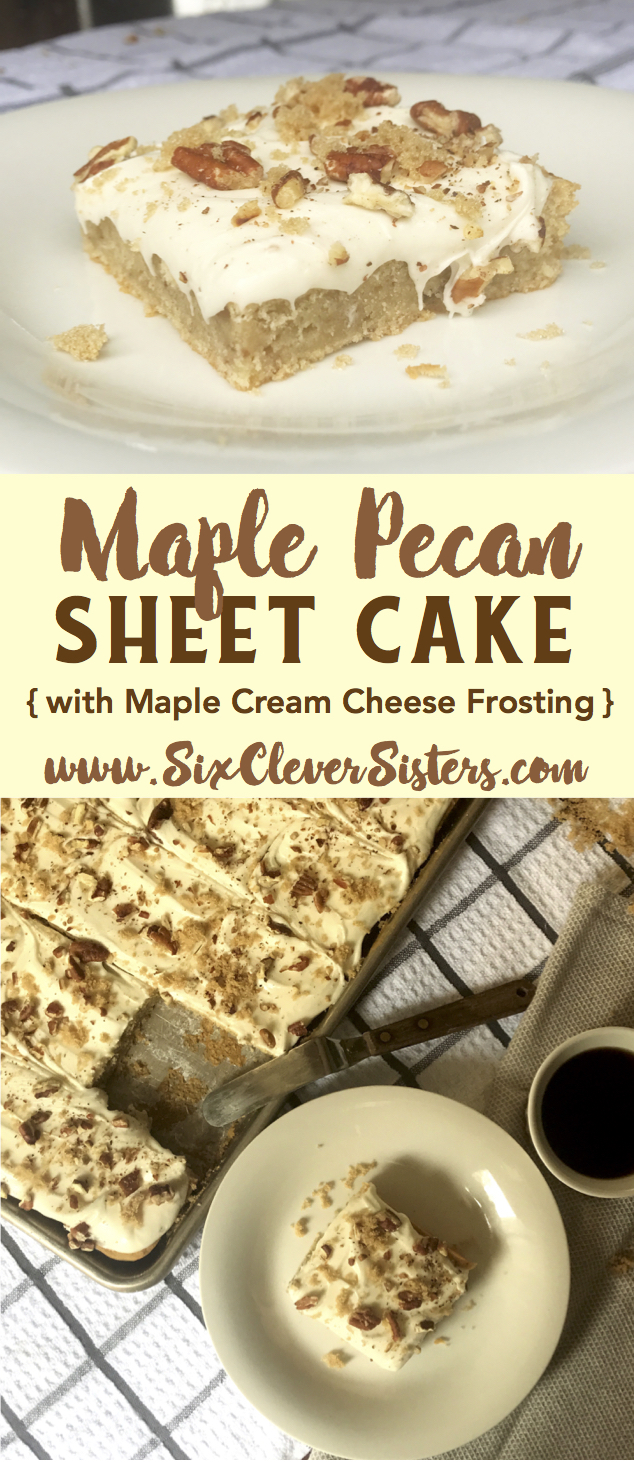 Maple pecan sheet cake six clever sisters maple pecan sheet cake fall recipes desserts fall recipes dessert dessert recipes forumfinder Image collections