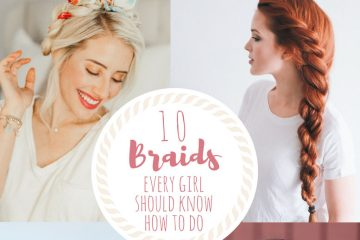Easy Braids   Braid Tutorial   How to Braid   Dutch Braid   French Braid   Fishtail Braid   Rope Braid   Waterfall Braid   Summer time is here and I love being able to braid my hair during these hot months! Visit SixCleverSisters.com for 10 braids every girl should know how to do!