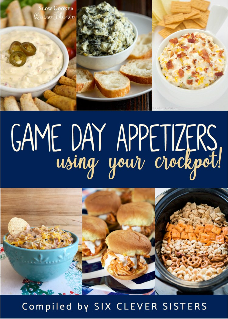 Game Day Appetizers Using Your Crockpot! | Appetizers | Game Day | Football | Monday Night Football | Tailgate Party | Tailgating | Game Day | Crockpot | Slow Cooker | Appetizers for a Crowd | Football Season | Wings | Meatballs | Dip | Bean Dip | Corn Dip | Fondue | Sliders | Chex Mix | Queso | Spinach Dip | Compiled by Six Clever Sisters!