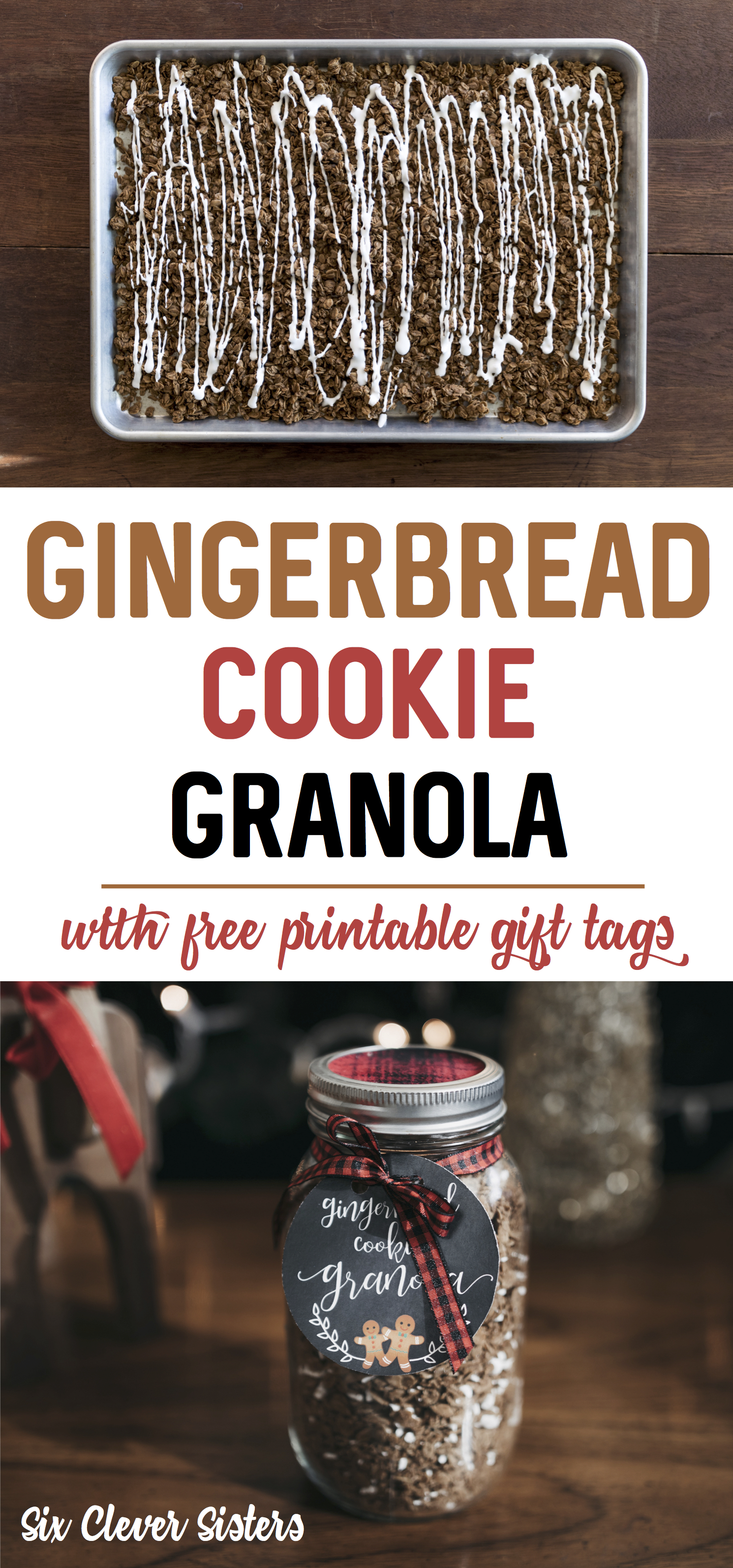 Gingerbread Cookie Granola Tags Pinterest Six Clever Sisters