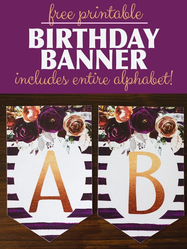 Birthday Banner Printable | Birthday Banner Printable PDF | Birthday Banner Printable Letters | Birthday Banner Printable Purple | Birthday Banner Printable Floral | Free Printable Birthday Banner Letters | Happy Birthday Banner Printable PDF