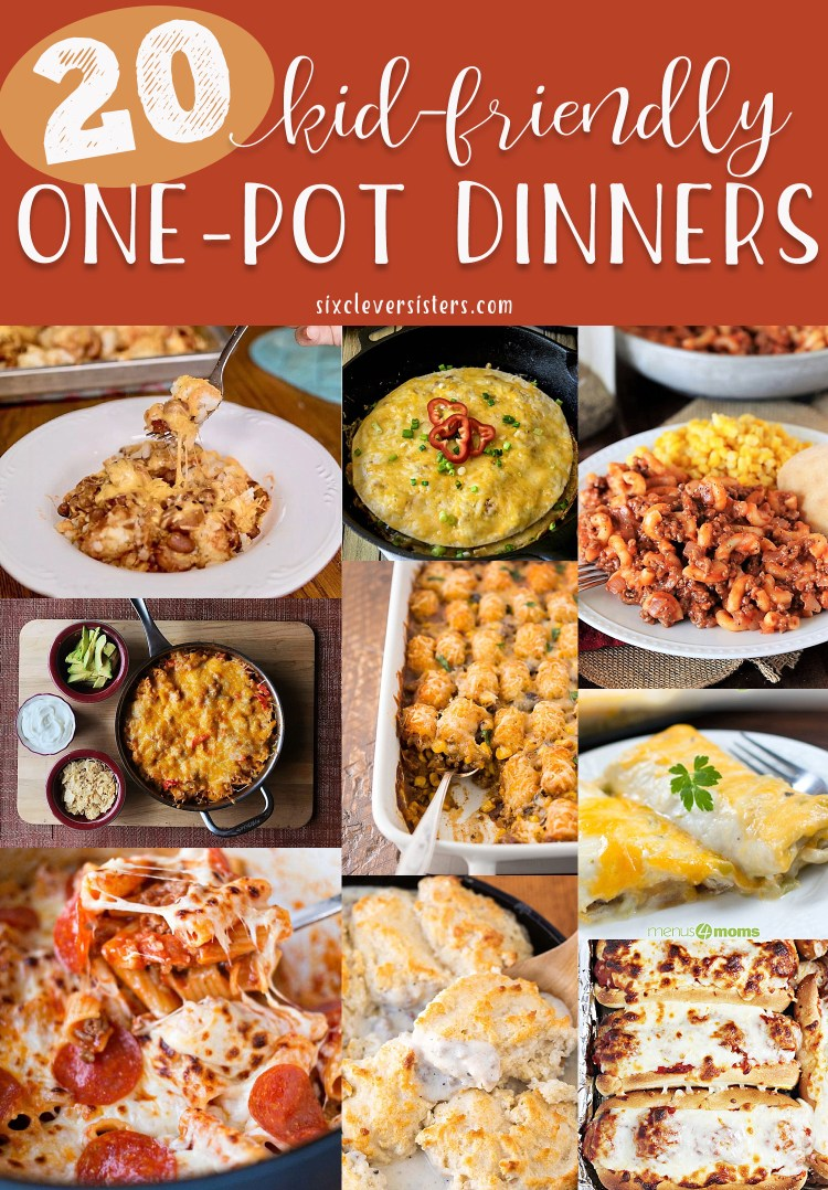 One Pot Meals | One Pot Meals Easy | One Pan Dinners | Kid Friendly Meals | Kid Friendly Dinners | Easy Dinners | Quick and Easy Dinners | One Dish Recipes | Six Clever Sisters