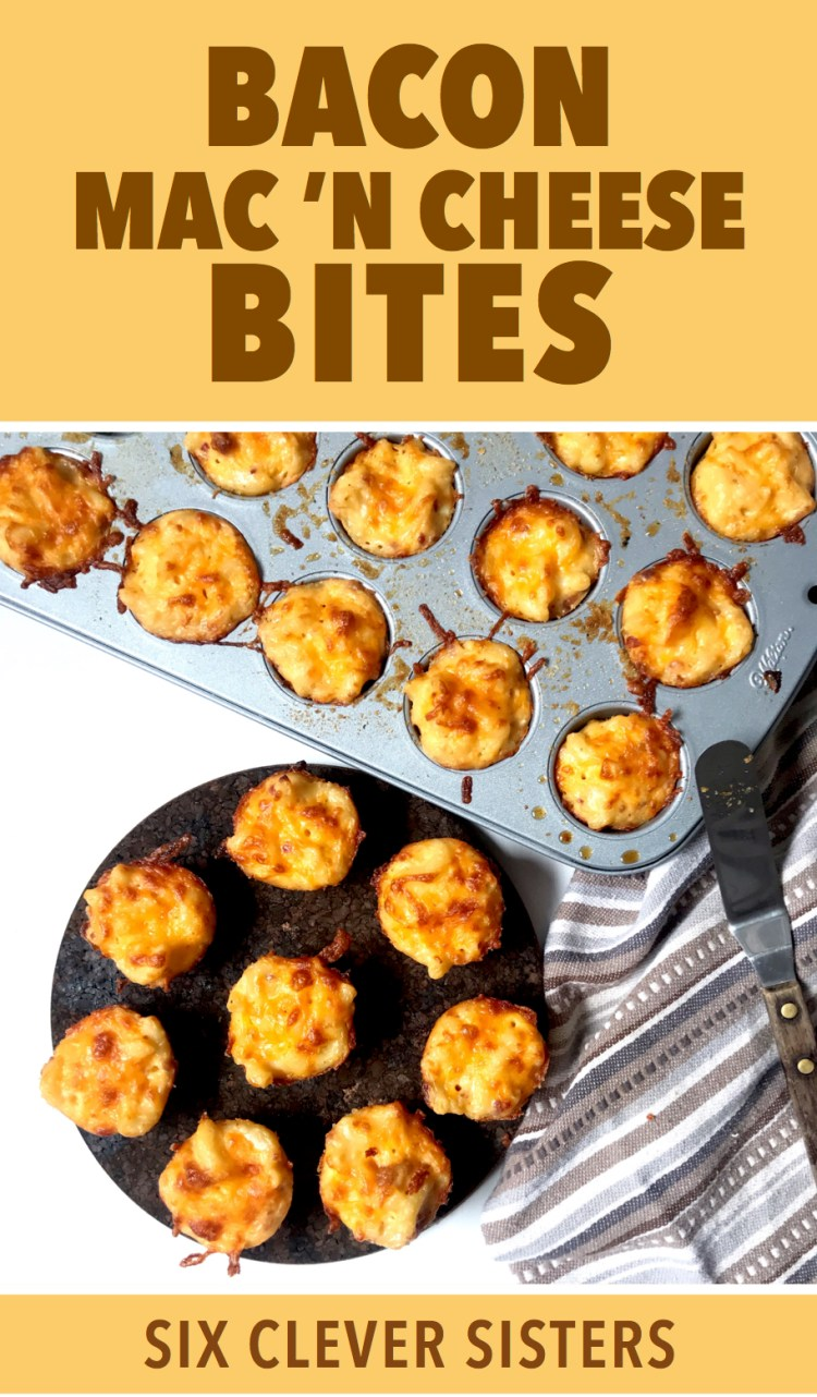 Appetizer | Easy Appetizer | Kid Friendly | Kid Friendly Appetizer | Party Food | Kid Party | Christmas Food | Fun Food | Mac and Cheese | Mac and Cheese Appetizer | Mac N Cheese Bites | Bacon Appetizer | Mac with Bacon | Six Clever Sisters