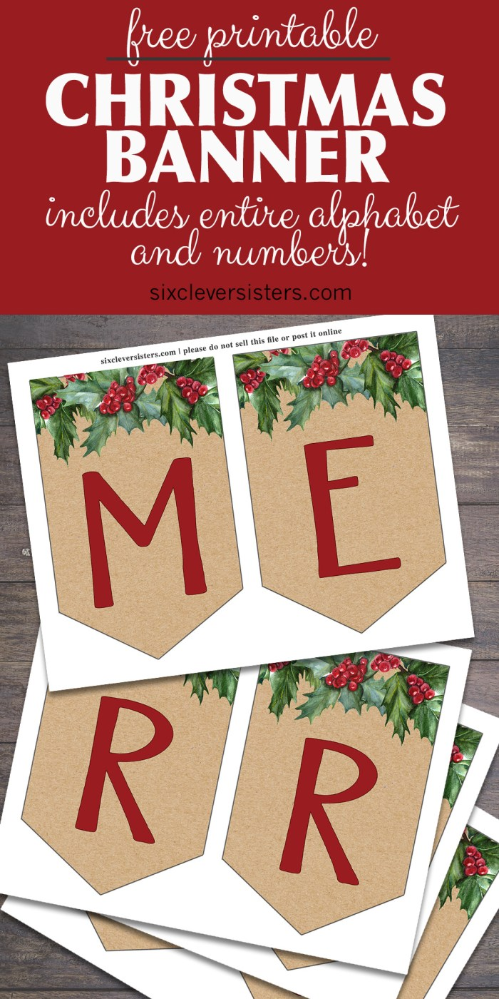 Free Printable Christmas Banner | Merry Christmas Banner Printable | Christmas Banner Printable Free | Printable Christmas Banner Free | Merry Christmas Banner Free Printable | Download on the Six Clever Sisters blog to decorate for the holidays!