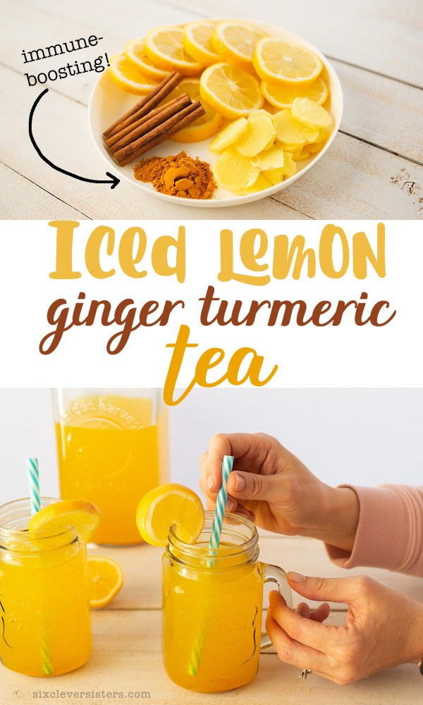 Turmeric Tea Cold | Iced Lemon Ginger Turmeric Tea | Immune Boosting Tea Recipe | Immune Boosting Turmeric Tea Benefits | Immunesystem boost juice | Delicious Iced Lemon Ginger Turmeric Tea recipe is on the Six Clever Sisters blog!