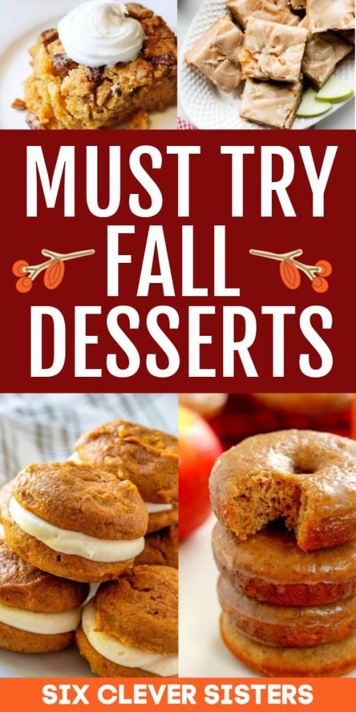 Pumpkin Dessert | Apple Dessert | Apple Cobbler | Apple Crisp | Pumpkin Cookies | Pumpkin Pie | Pumpkin Spice Latte | Pumpkin Dessert | Apple Dessert | Fall Dessert Recipes | Pumpkin Muffins | Pumpkin Bread | Apple Cake | Fall Recipes Dessert | Six Clever Sisters