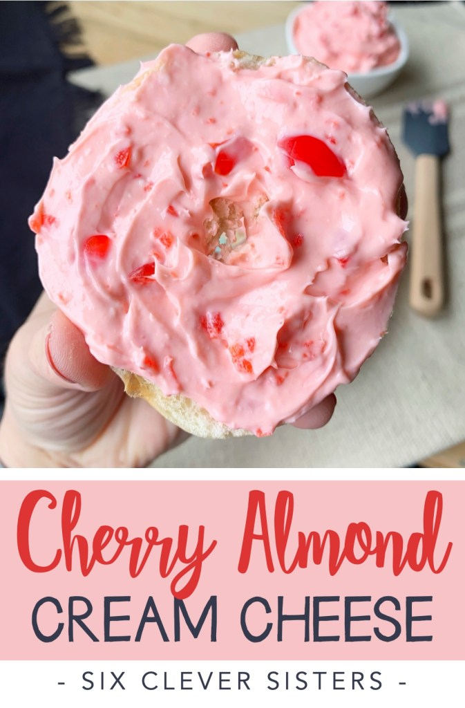 Cherry Almond Cream Cheese | Brunch | Easy Party Food | Brunch Recipes | Bagels | Cream Cheese | Cherry | Almond | Breakfast | Lunch | Cheese Spread | Six Clever Sisters