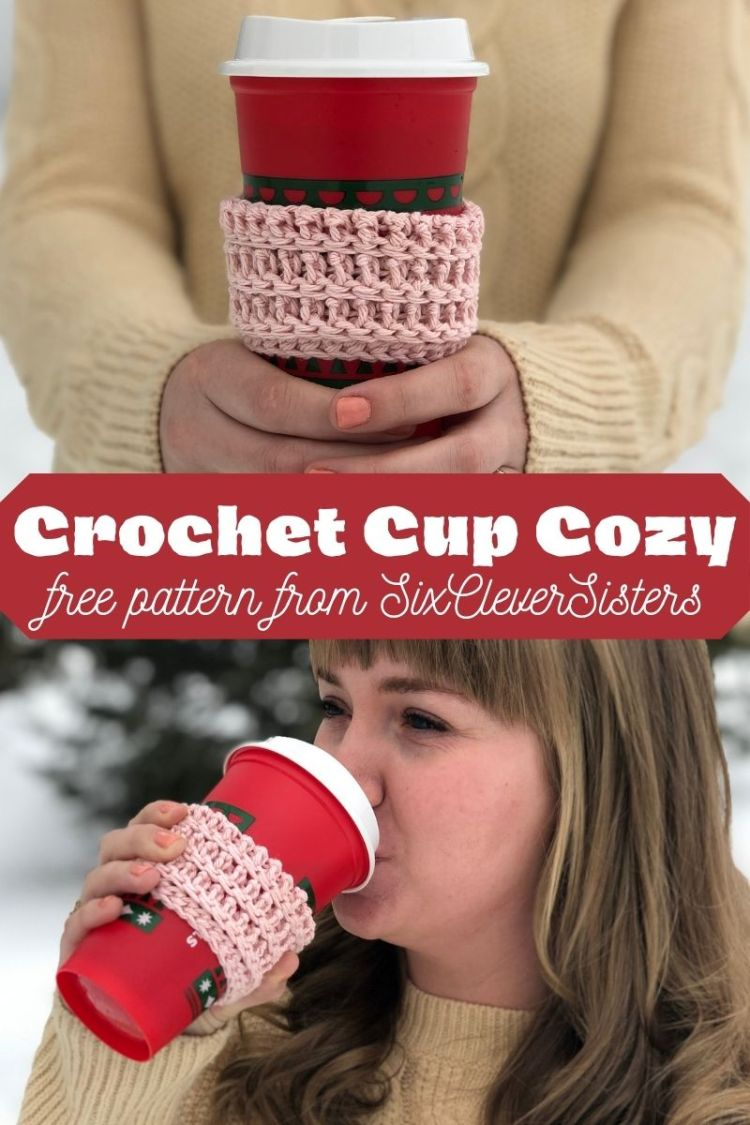 Crochet Cup Cozy | Free Crochet Pattern | Cup Cozy Pattern | Free Pattern | Homemade Gift Idea | Crochet GIft | Christmas GIft DIY | Learn how to make this crochet cup cozy using the free pattern at SixCleverSisters.com