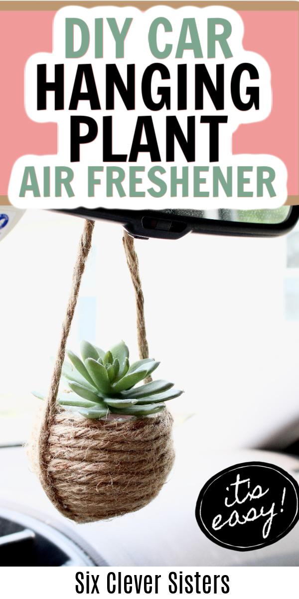 Car Plant Hanger | DIY Car Air Freshener | DIY Car Scent | Mini Plant Hanger | DIY Macrame Plant Hanger | Six Clever Sisters