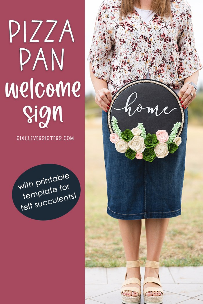 DIY Pizza Pan Welcome Sign | Welcome Sign DIY Pizza Pan | Pizza Pan Sign DIY | Pizza Pan Crafts DIY Dollar Tree | DIY Circle Welcome Sign | Sign made from a Pizza Pan - instructions on the Six Clever Sisters blog! #pizzapansign #diycirclesign