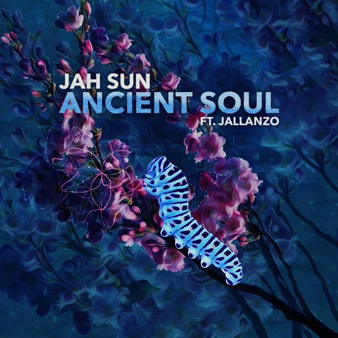 Jah Sun – Ancient Soul (Single)