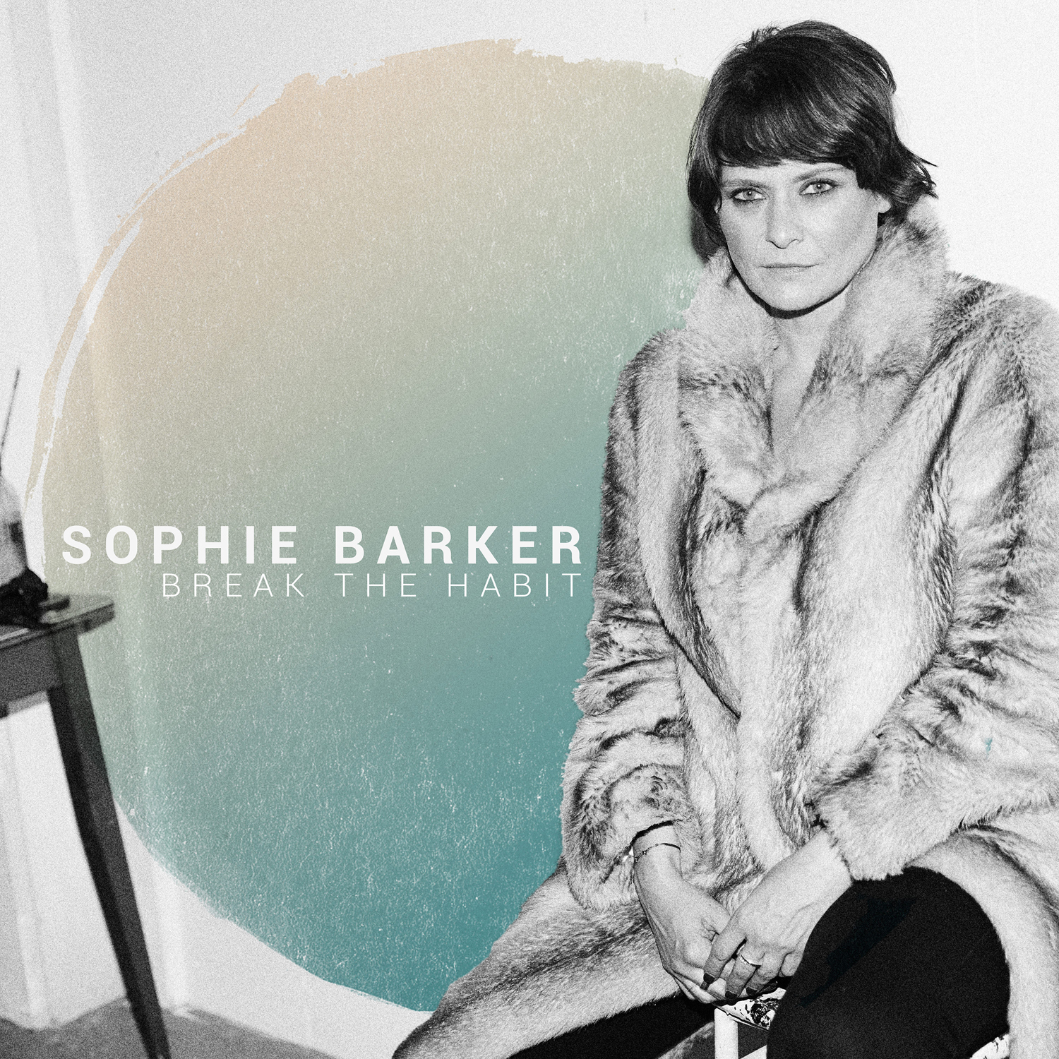 Sophie Barker – Break The Habit
