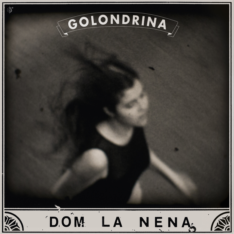 Dom La Nena: Golondrina EP