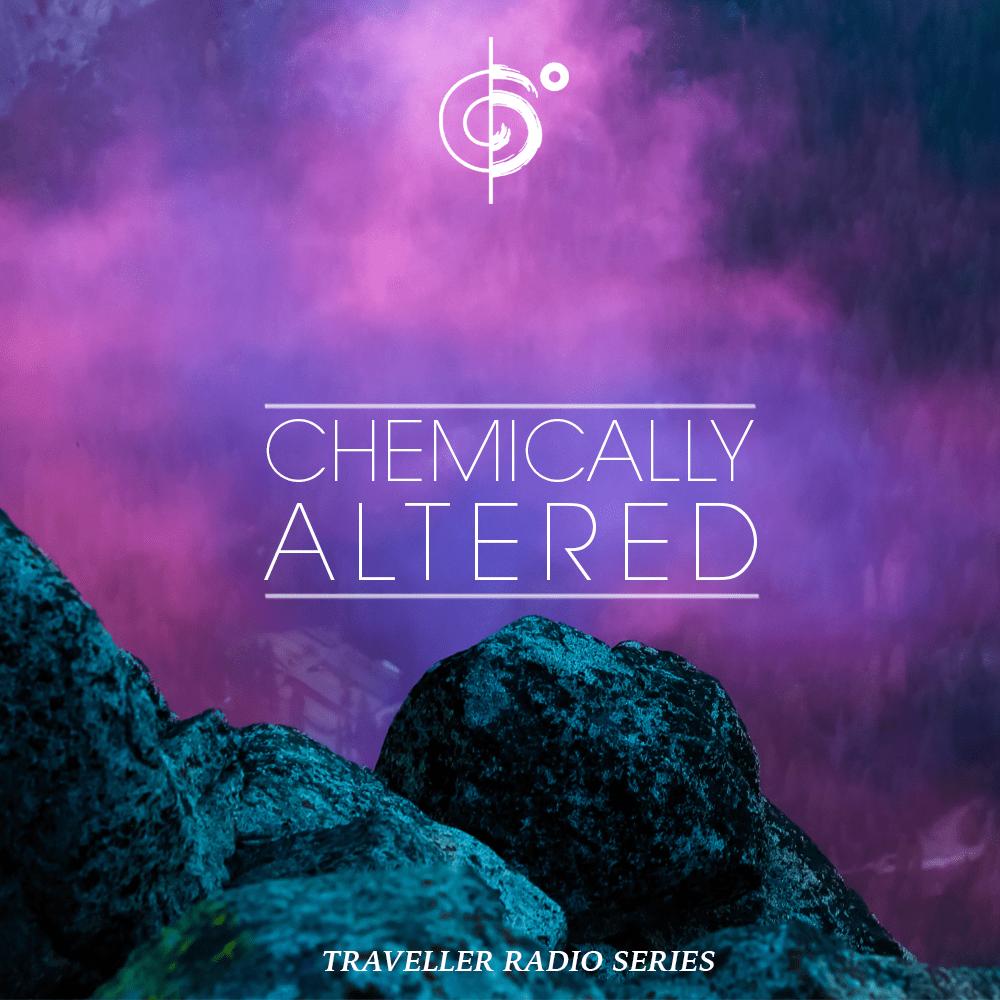 Traveler Radio #202 Chemically Altered Traveler