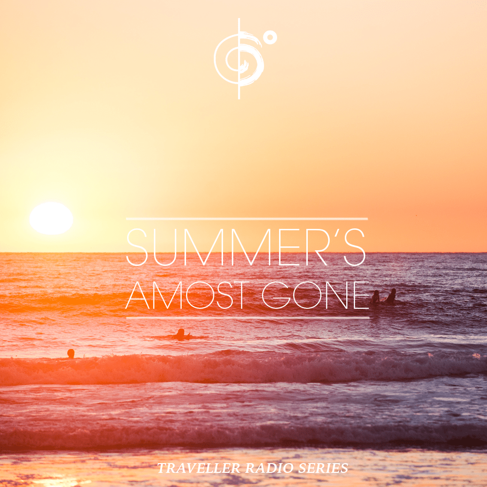 "Traveler Installment 370 – Traveler's ""Summer's Almost Gone"" Mix"