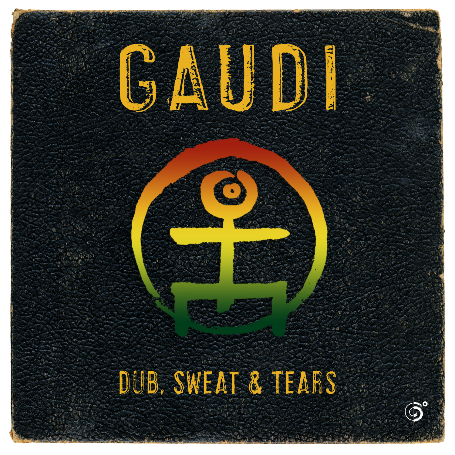 GAUDI – Dub, Sweat & Tears
