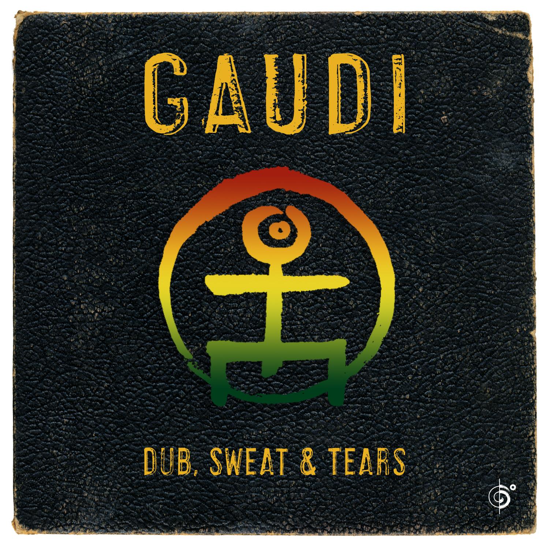 GAUDI – Dub, Sweat & Tears