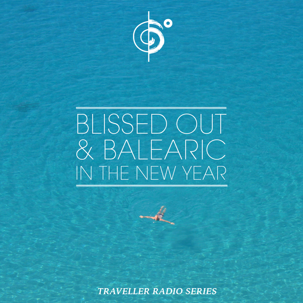 "Traveler Installment 379 – Traveler's ""Blissed Out & Balaeric In the New Year"" Mix"