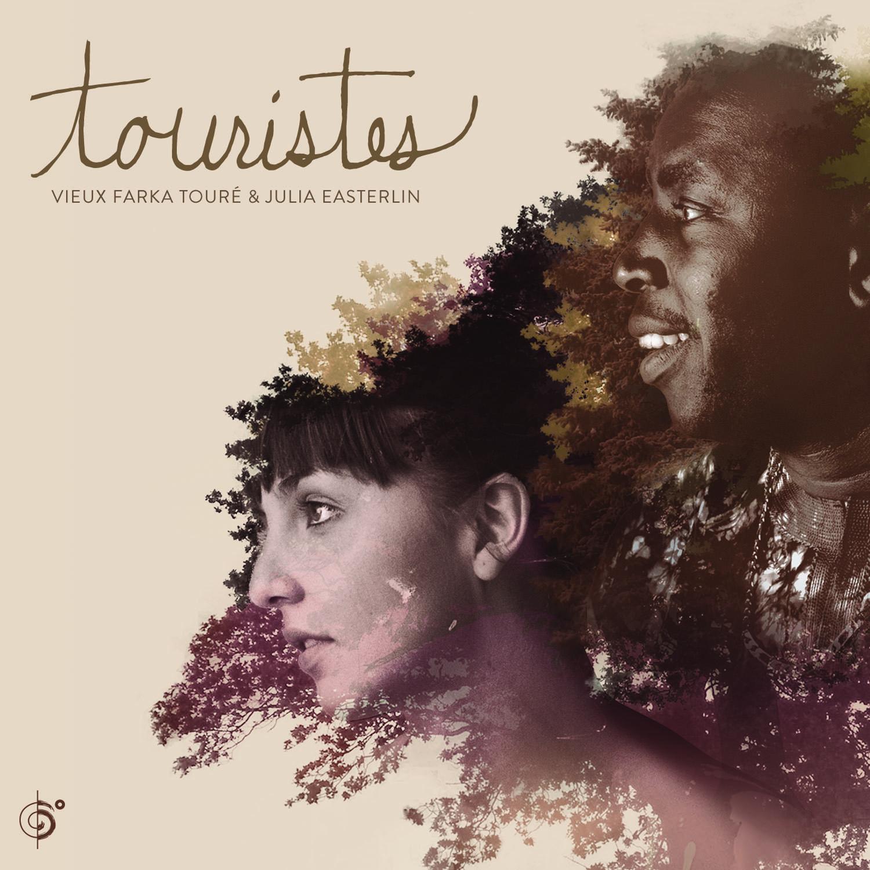 Vieux Farka Touré & Julia Easterlin – Touristes