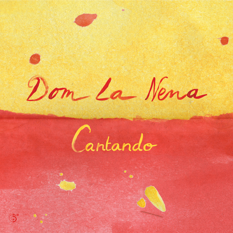 Dom La Nena – Cantando EP