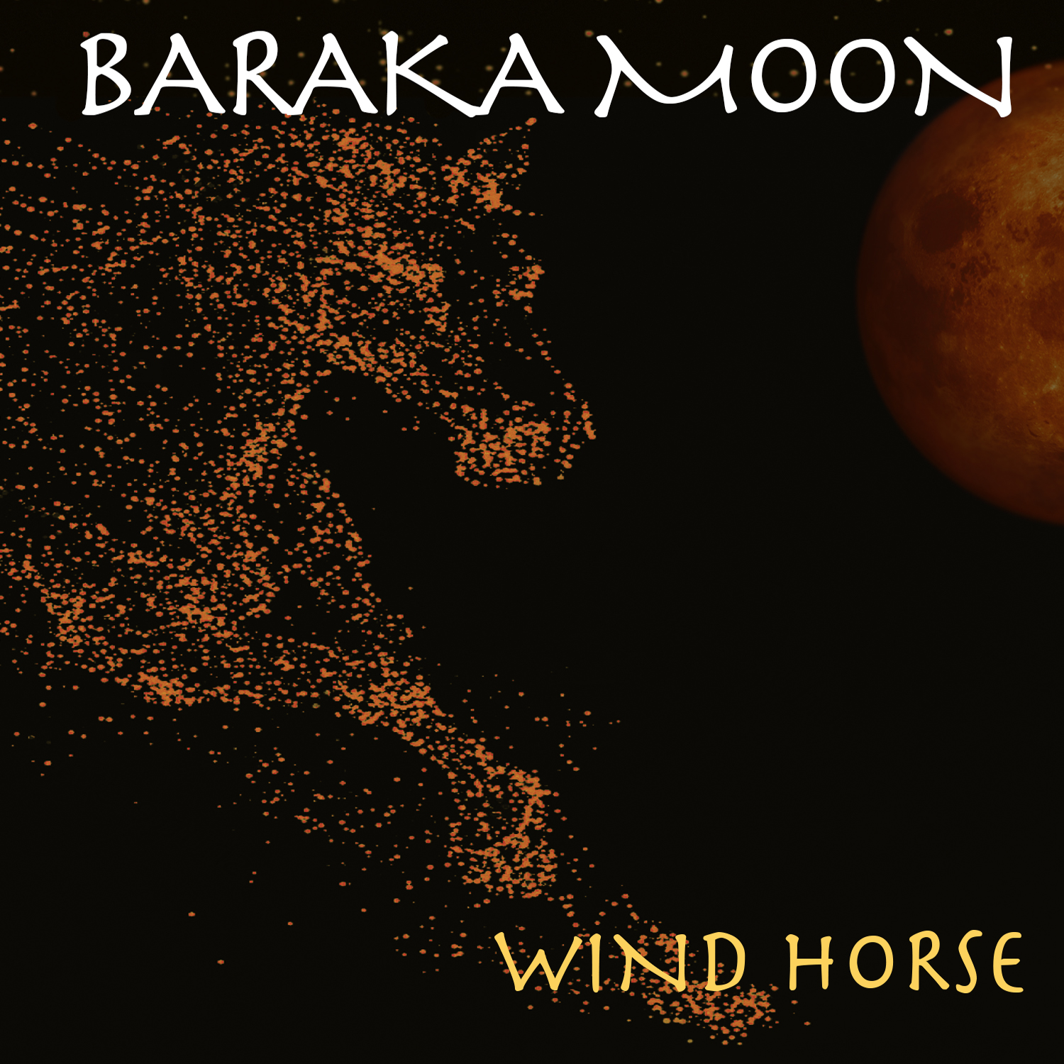 Baraka Moon – Wind Horse