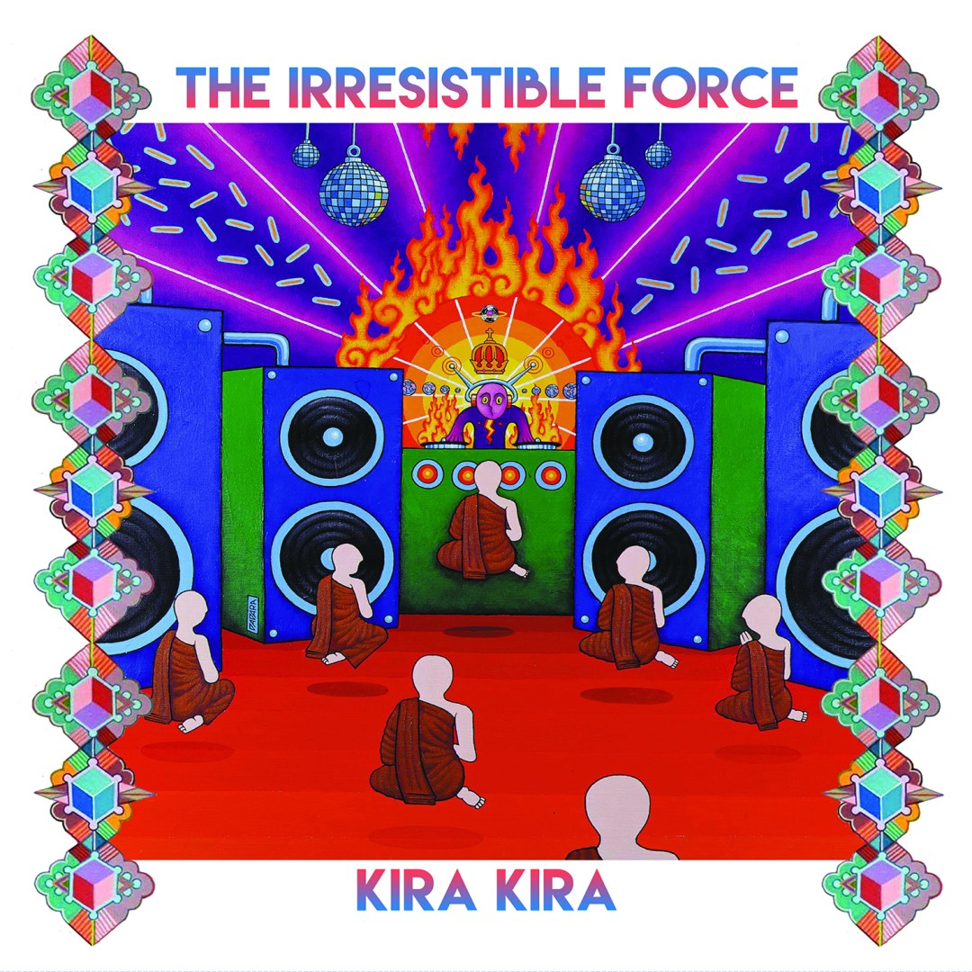 The Irresistible force – Kira Kira