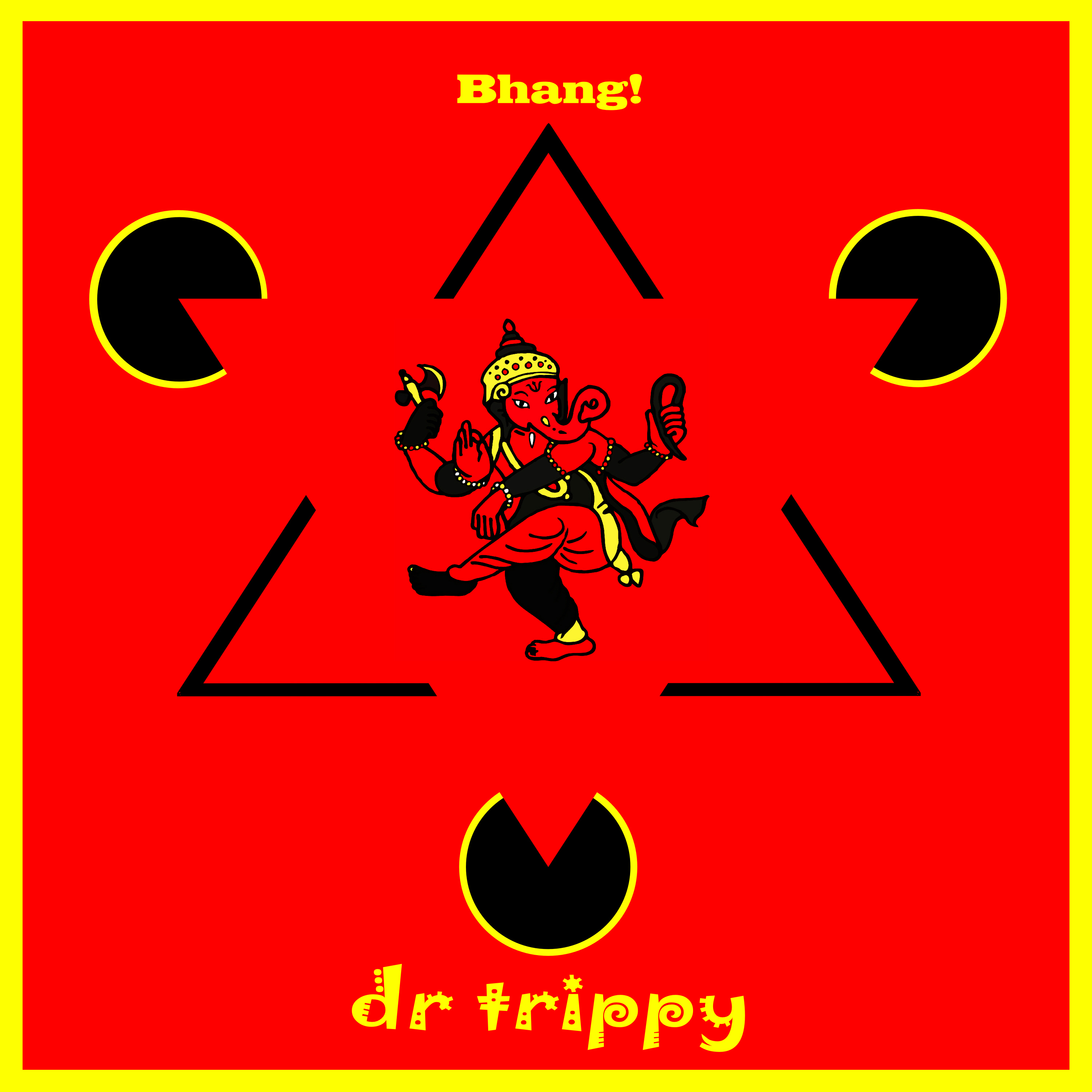 Dr. Trippy – Bhang!