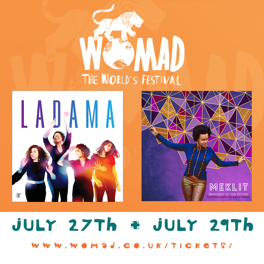 CATCH LADAMA AND MEKLIT AT WOMAD FESTIVAL THIS WEEKEND!
