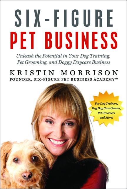 Six Figure Pet Business Book - Six-Figure Pet Business Academy