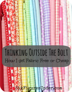 Thinking Outside the Bolt: How I Get Fabric Free or Cheap