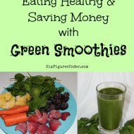 Eating Healthy and Saving Money with Green Smoothies