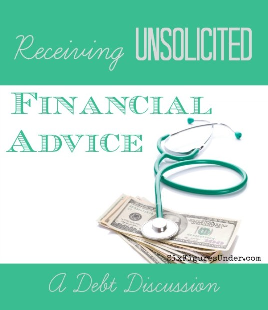 We've all been on both the giving and receiving side when it comes to unsolicited financial advice.  What makes some unsolicited advice appreciated and some offensive?