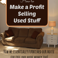 How to Make a Profit Selling Used Stuff