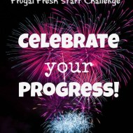 Celebrate Your Progress!– Frugal Fresh Start- Day 10  **PLUS Facebook Group Announcement**