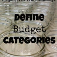 Define Budget Categories– Frugal Fresh Start- Day 6