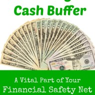 Creating a Cash Buffer– Part of Your Financial Safety Net