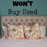 Things I Won't Buy Secondhand
