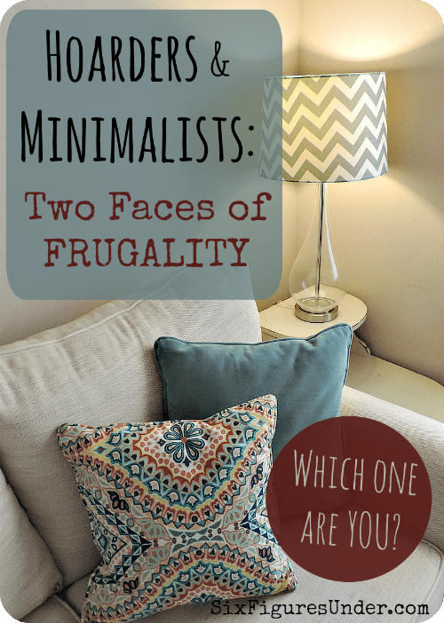 What do hoarders and minimalists have in common? A different application of the definition of Frugality. Are you a frugal hoarder or a frugal minimalist? Come find out!