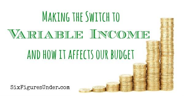 Variable Income and How it Affects Our Budget