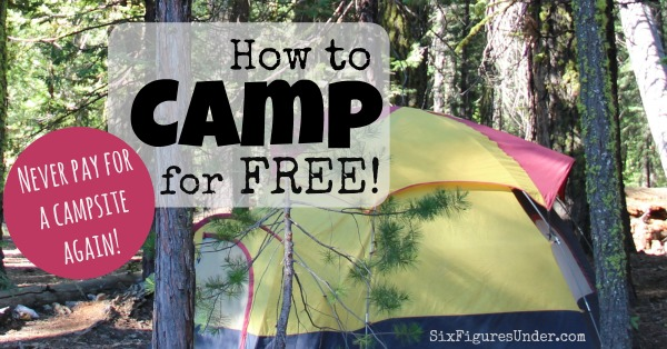 How to camp for free and never pay for a campsite again