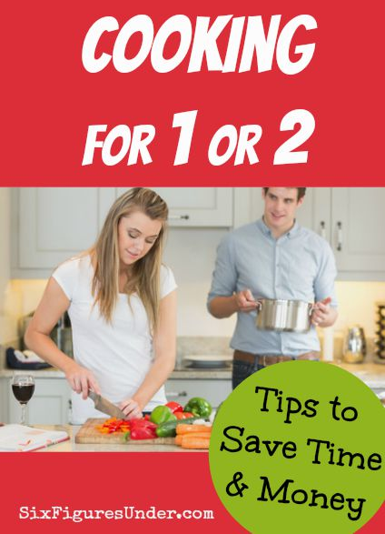 It's no secret that cooking at home saves money. Cooking for one or two has its challenges. Here are some great tips for cooking for one or two so you can save time and money!